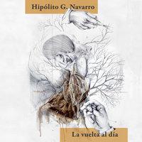 La vuelta al día - Hipólito G. Navarro