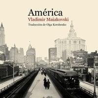 América - Vladimir Maiakovski