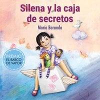 Silena y la caja de secretos - María Baranda