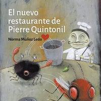 El nuevo restaurante de Pierre Quintonil - Norma Muñoz Ledo