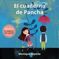 El cuaderno de Pancha - Monique Zepeda