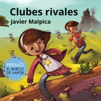 Clubes rivales - Javier Malpica