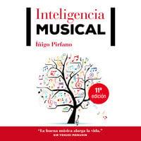 Inteligencia musical - Íñigo Pirfano