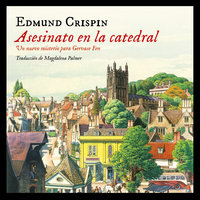 Asesinato en la catedral - Edmund Crispin