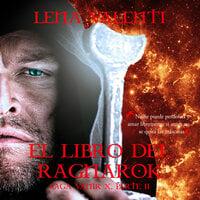 El libro del Ragnarök, parte II - Lena Valenti