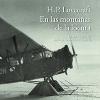 En las montañas de la locura - H.P. Lovecraft, Howard Phillips Lovecraft