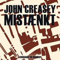 Mistænkt - John Creasey