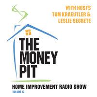 The Money Pit, Vol. 13 - Tom Kraeutler,Leslie Segrete
