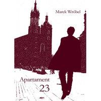 Apartament 23 - Marek Wróbel