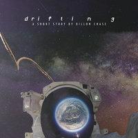drifting - Dillon Chase
