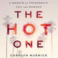 The Hot One - Carolyn Murnick