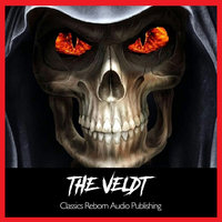 The Veldt - Classics Reborn Audio Publishing