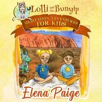 Lolli and the Bunyip - Elena Paige