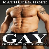 Gay - Three Men in the Woods - Kathleen Hope