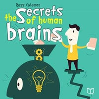 The Secrets Of Human Brain - Ross Coleman