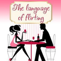Language of Flirting - Irene Nova