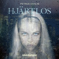 Hjärtlös - Petrus Dahlin