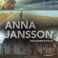 Haudankaivaja - Anna Jansson