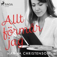 Allt förmår jag - Hanna Christenson