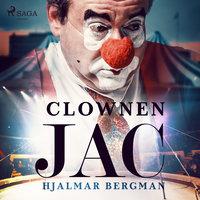 Clownen Jac - Hjalmar Bergman