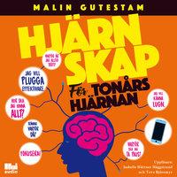 Hjärnskap - för tonårshjärnan - Malin Gutestam