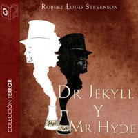 Dr. Jekyll y Mr. Hyde - Robert Louis Stevenson