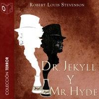 Dr. Jekyll y Mr. Hyde - Robert Louis Stevenson