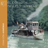 En el corazón de las tinieblas - Dramatizado - Joseph Conrad