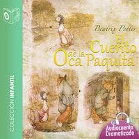 El cuento de la oca Paquita - Dramatizado - Beatrix Potter