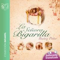 El cuento de la señora Bigarilla - Dramatizado - Beatrix Potter