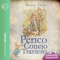 Perico el conejo travieso - Dramatizado - Beatrix Potter