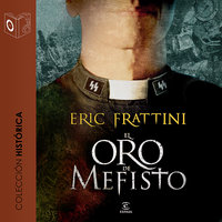 El oro de Mefisto - dramatizado - Eric Frattini