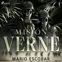 Mision Verne - Mario Escobar Golderos