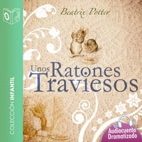 Unos ratones traviesos - Beatrix Potter