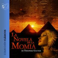 La novela de la momia - Dramatizado - Teophile Gautier