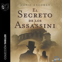 El secreto de los assassini - dramatizado - Mario Escobar Golderos