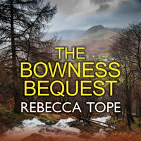 The Bowness Bequest - Rebecca Tope