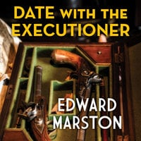 Date With the Executioner - Edward Marston