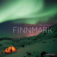 Friluftsliv i Finnmark - Randulf Valle