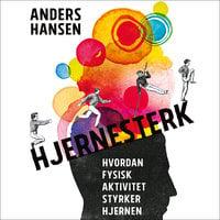 Hjernesterk - Anders Hansen
