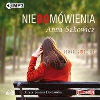 Niedomówienia - Anna Sakowicz