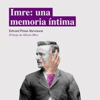 Imre: una memoria íntima - Edward-Prime Stevenson