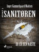 Sanitøren 5: Du er den næste - Inger Gammelgaard Madsen