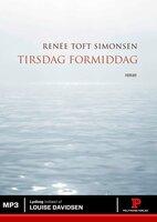 Tirsdag formiddag - Renée Toft Simonsen