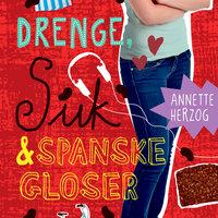 Drenge, suk & spanske gloser. Drenge & ... 6 - Annette Herzog