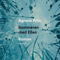 Sommeren med Ellen - Agnete Friis