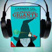 Los pedos del gigante y otros versos divertidos - Carmen Gil
