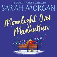 Moonlight Over Manhattan - Sarah Morgan