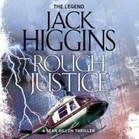 Rough Justice - Jack Higgins