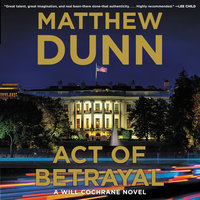 Act of Betrayal - Matthew Dunn